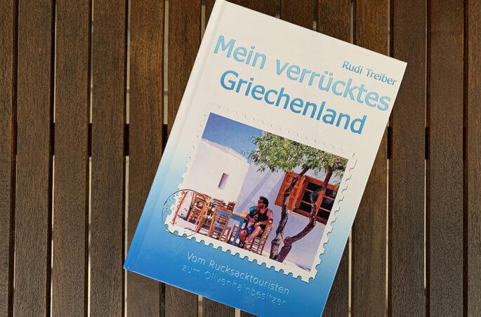 Buch von Rudi Treiber - Mein verrücktes Griechenland